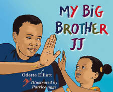 My Big Brother JJ, Elliott, Odette, Used; Like New Book