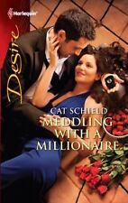 Meddling with a Millionaire (Harlequin Desire), Schield, Cat, 0373731078, Book,