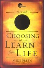 Choosing to Learn from Life (Life Shapes) Breen, Mike