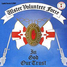 ***ULSTER VOLUNTEER FORCE***  - *In God Our Trust*  - LOYALIST/ULSTER/ ORANGE CD