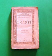 I Canti - Giacomo Leopardi - Ed. Paravia 1929 - Biblioteca di classici italiani
