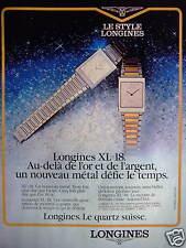 PUBLICITÉ 1981 LE STYLE LONGINES MONTRES XL 18 LE QUATZ SUISSE - ADVERTISING