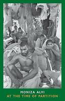 At the Time of Partition by Alvi, Moniza (Paperback book, 2013)