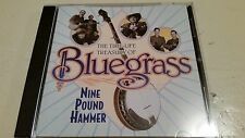 TIME LIFE TREASURY OF BLUEGRASS NINE POUND HAMMER CD VG+ FREE SHIPPING