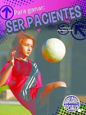 Para ganar: ser pacientes  Winning By Waiting (Destrezas Sociales, Grados 3-5 (S
