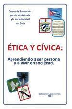 Coleccion Ser.: Etica y Civica : Aprendiendo a Ser Persona y a Vivir en...