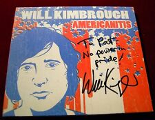 "Will Kimbrough Americanitis 17 track 2006 CD SIGNED! AUTOGRAPHED! to ""pat"""