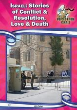 Israel: Stories of Conflict and Resolution, Love and Death (Voices from Israel: