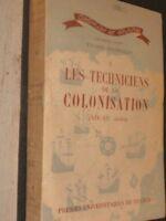 Etudes coloniales 1 techniciens de la colonisation (XIXe - XXe siècles) PUF 1945