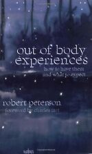 Out-of-Body Experiences: How to Have Them and What