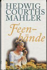 Hedwig Courths-Mahler - Feenhände