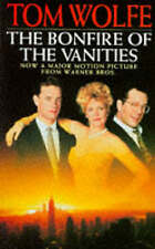 The Bonfire of the Vanities, Tom Wolfe, Used; Good Book