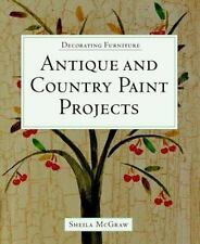 Decorating Furniture: Antique and Country Paint Projects McGraw, Sheila Paperba