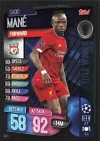 Sadio Mane 2019-20 Topps Match Attax Champions League Title Winner TW4 Liverpool