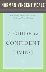 Guide to Confident Living by Norman Vincent Peale
