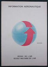 ECOLE MILITAIRE DE L'AIR - INFORMATION AERONAUTIQUE : NAVIGATION… - AVIATION