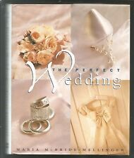 The Perfect Wedding by Maria McBride-Mellinger (1997, Hardcover),1 st ed.,(Use)