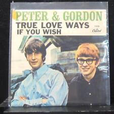 "Peter & Gordon - True Love Ways / If You Wish 7"" VG 5406 Vinyl 45 Capitol 1965"