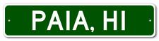 PAIA, HAWAII  City Limit Sign - Aluminum
