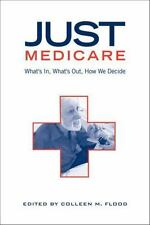 Just Medicare: What's In, What's Out, How We Decide