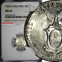 Philippines U.S. Administration Silver 1945 D 10 Centavos NGC MS62 KM#181