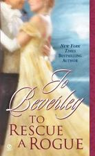 To Rescue a Rogue by Jo Beverley (2006, Paperback)