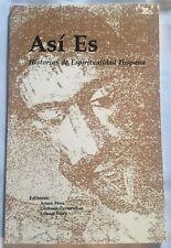 Asi Es : Historias de Espiritualidad Hispanica by Arturo Perez, Consuelo Cavarru