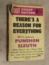 There's a Reason for Everything by E R Punshon 1948 second impression (M)