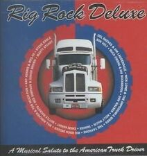 NEW Rig Rock Deluxe: A Musical Salute To American Truck Drivers (Audio CD)