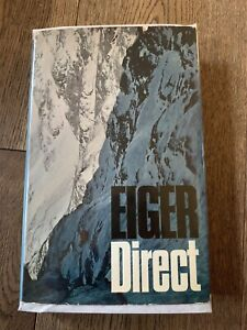 Eiger Direct, 1st Edition. Gillman And Haston.