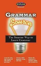 Grammar Source: The Smarter Way to Learn Grammar (Kaplan Grammar Sourc-ExLibrary