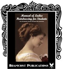 1899 Hairstyle Book (Vintage Victorian Hairstyling)