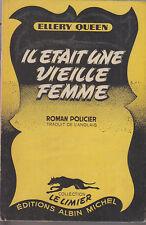 C1 ELLERY QUEEN Il Etait Une Vieille Femme EO Limier # 12 1948