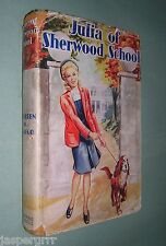 1947. JULIA OF SHERWOOD SCHOOL. KATHLEEN MACLEOD. 1st ED. HARDBACK DUST JACKET.