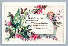 VICTORIAN TRADE CARD STOOPS & CO HOUSEHOLD SEWING MACHINE PHILADELPHIA antique