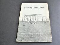 Bulletin of the Ohio State University- FEEDING THE DAIRY CATTLE- 1940 Booklet.
