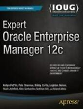 Expert Oracle Enterprise Manager 12c: By Kellyn Pot'vin, Anand Akela, Gokhan ...