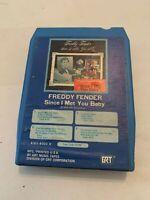 Freddy Fender Since I Met You Baby GRT 8 Track Tape