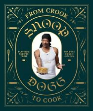 From Crook to Cook: Platinum Recipes from Tha Boss Dogg's Kitchen [New