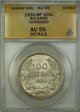 1930-BP Bulgaria 100 Leba Silver Coin ANACS AU-55 Details Corroded