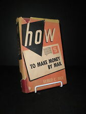 1946 How to Make Money by Mail by Elmer Rice HB DJ Mail Order Postal