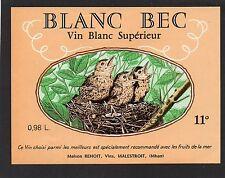 VIN BLANC SUPERIEUR ETIQUETTE BLANC BEC THEME OISILLONS DANS LEUR NID §03/08/16§