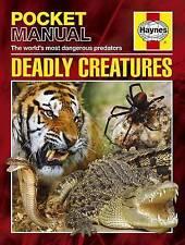 New Deadly Creatures: Haynes Pocket Manuals