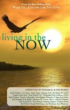 Wake up Live the Life You Love : Living in the Now Paperback Steven E