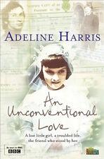 ADELINE HARRIS ___ AN UNCONVENTIONAL LOVE ___ BRAND NEW __ FREEPOST UK