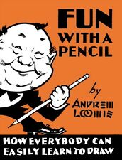 Fun with a Pencil (Hardcover), Loomis, Andrew, 9780857687609