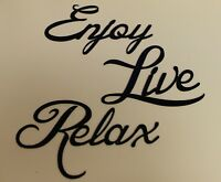 Enjoy Live Relax  Words Metal Wall Art Accents BLACK