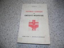 1959.Pastorale liturgique en chrétienté missionnaire.Hofinger