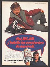 Publicité Les Vêtements d'Enfants  BIG JIM  Old Toy vintage ad  1980 -3j