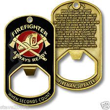 NEW Firefighter Fireman's Prayer Always Ready Bottle Opener Dog Tag.